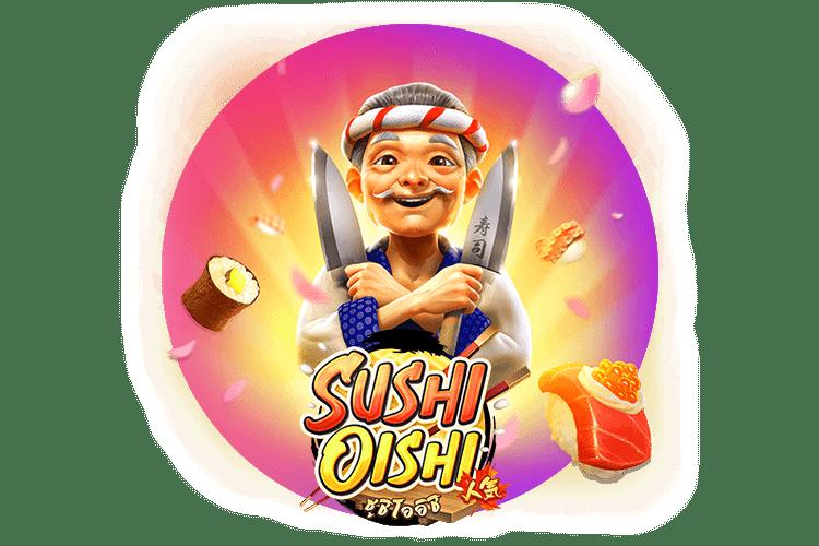 สร้างรายได้ด้วยสล็อตออนไลน์ กับเกมแตกง่าย sushi oishi